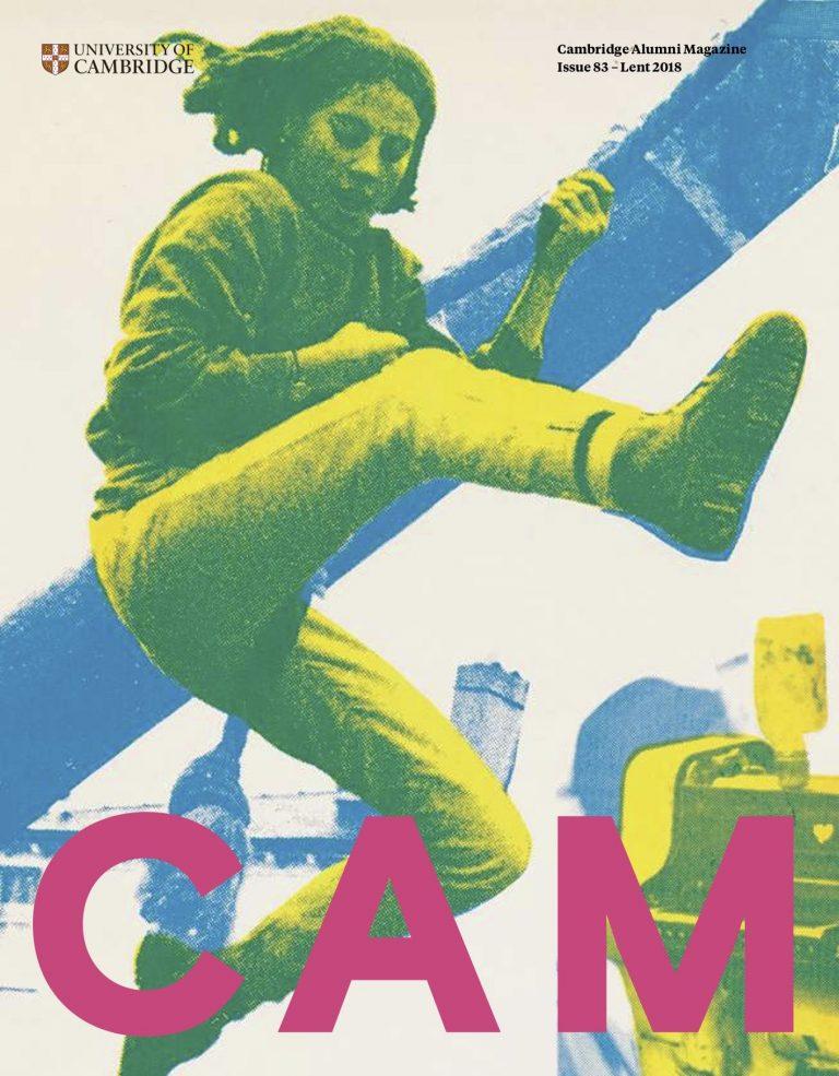 Cover image of Cambridge Alumni Magazine Issue 83 – Lent 2018