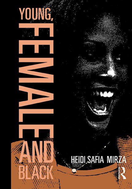 Young, Female and Black by Heidi Safia Mirza